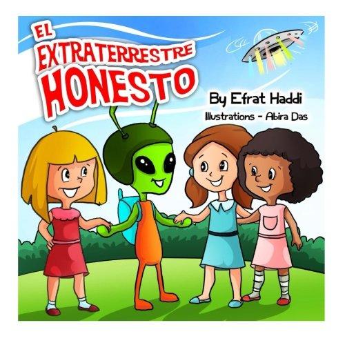 El extraterrestre honesto: Volume 18 (Habilidades sociales para la colección de niños)
