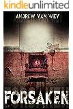 Forsaken: A Novel of Art, Evil, and Insanity