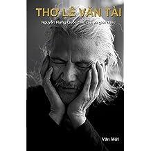 Tho Le Van Tai: Nguyen Hung Quoc bien tap va gioi thieu by Tai Van Le (2014-01-02)
