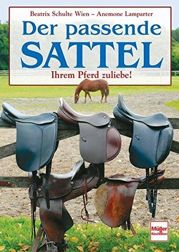 Download Der passende Sattel: Ihrem Pferd zuliebe!