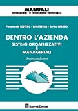 Dentro l'azienda. Sistemi organizzativi e manageriali
