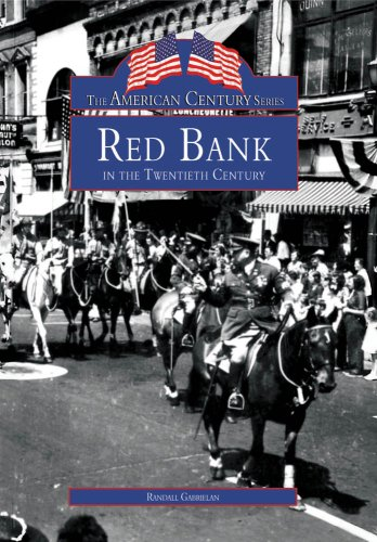 Red Bank in the Twentieth Century (American Century Series)