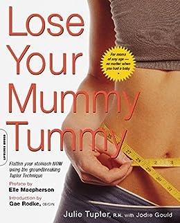 Lose Your Mummy Tummy par [Tupler, Julie, Gould, Jodie]