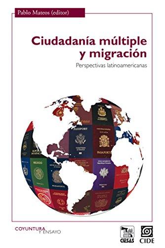 Ciudadanía múltiple y migración (Coyuntura y Ensayo nº 17)