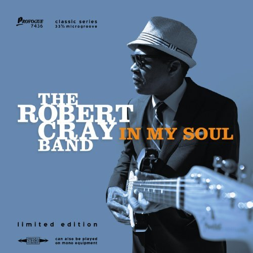 In My Soul (Limited Edition) by Robert Cray (2014-08-03) - My Soul Robert Cray In
