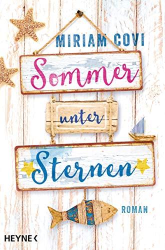 Sommer unter Sternen: Roman