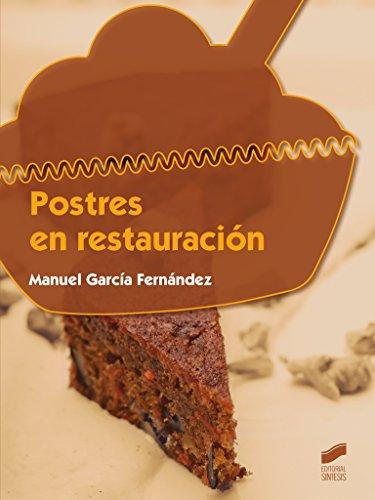 Postres en restauración (Hostelería y Turismo) por Manuel García Fernández