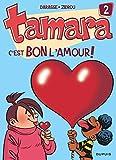 Telecharger Livres Tamara tome 2 C est bon l amour (PDF,EPUB,MOBI) gratuits en Francaise