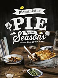 Pieminister: A Pie for All Seasons by Tristan Hogg (2015-01-01)