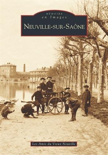 Neuville-sur-Saône par Les Amis du Vieux Neuville