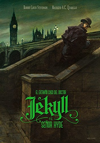 El extraño caso del doctor Jekyll y el señor Hyde (Álbumes ilustrados) por Robert Louis Stevenson