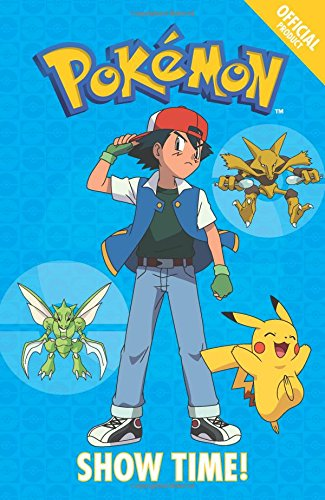 The Official Pokémon Fiction: Show Time!: Book 6