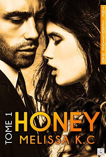 Honey - Tome 1 par [K.C, Mélissa]