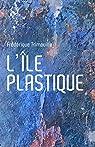 L'île plastique par Trimouille