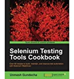 [(Selenium Testing Tools Cookbook * * )] [Author: Roy de Kleijn] [Nov-2012]