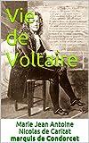 Vie de Voltaire (French Edition)