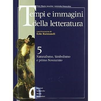 Tempi E Immagini Della Letteratura. Per Le Scuole Superiori: 5