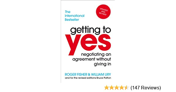 Getting to yes negotiating an agreement without giving in ebook getting to yes negotiating an agreement without giving in ebook roger fisher william ury amazon kindle store fandeluxe Gallery