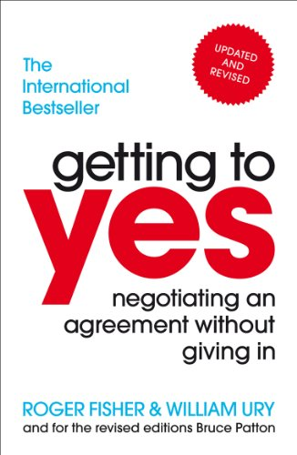 Getting to Yes: Negotiating an agreement without giving in par Roger Fisher