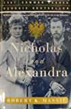 Nicholas and Alexandra by Robert K. Massie (2005-04-02)