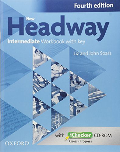 New Headway Intermediate: Workbook with iChecker With Key 4th Edition (New Headway Fourth Edition)