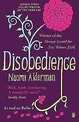 [(Disobedience)] [Author: Naomi Alderman] published on (April, 2007)
