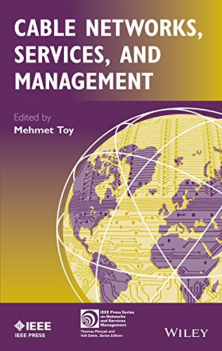 Cable Networks, Services, and Management (IEEE Press Series on Networks and Services Management) (English Edition)