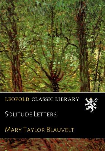 Solitude Letters por Mary Taylor Blauvelt