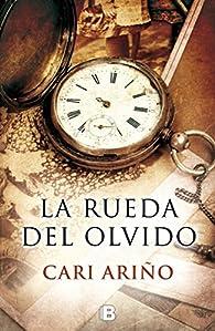 La rueda del olvido par Cari Ariño
