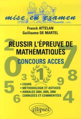 Réussir l'épreuve de Mathématiques du Concours d'accès