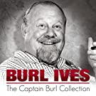 The Captain Burl Collection