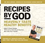 Recipes By God: Heavenly Taste, Healthy Benefits