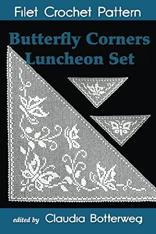Butterfly Corners Luncheon Set Filet Crochet Pattern: Complete Instructions and Chart