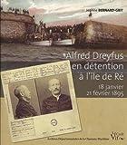 Alfred Dreyfus en détention à l'île de Ré