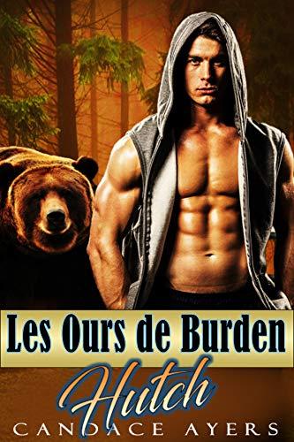 Hutch (Les Ours de Burden t. 3) par Candace Ayers