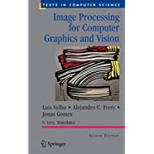 Image Processing for Computer Graphics and Vision (Texts in Computer Science)