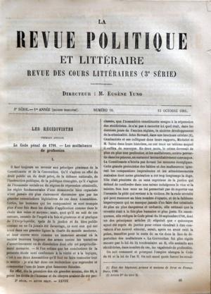REVUE POLITIQUE ET LITTERAIRE (LA) N? 16 du 15-10-1881 REVUE DES COURS LITTERAIRES - 3EME SERIE LES RECIDIVISTES - LE CODE PENAL DE 1791 - LES MALFAITEURS DE PROFESSION ARTICLEDE JOSEPH REINACH TUNISIE - LES LIEUX SAINTS- LA VILLE DE KAROUAN PAR MME DE VOISIN par Collectif