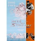 Joe Kid On A Stingray [DVD]