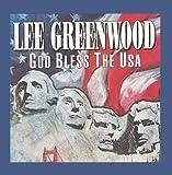 Songtexte von Lee Greenwood - God Bless the USA