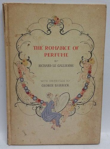 The Romance Of Perfume