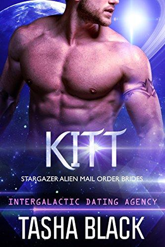 kitt-stargazer-alien-mail-order-brides-4-intergalactic-dating-agency-english-edition