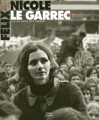 Nicole et Félix le Garrec: Vivre pour d...