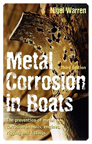 Metal Corrosion in Boats por Nigel Warren