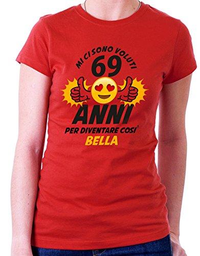 Tshirt Compleanno Mi ci sono voluti 69 anni per diventare così bella - eventi e ricorrenze - ideale come regalo di compleanno - in cotone Rosso
