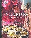 Venedig: Kochen für alle Sinne