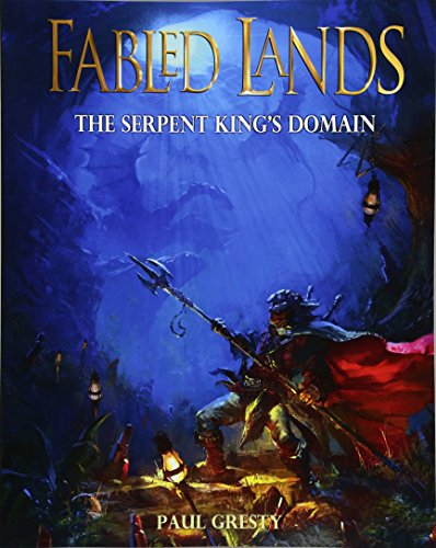 The Serpent King's Domain: Large format edition (Fabled Lands, Band 7)