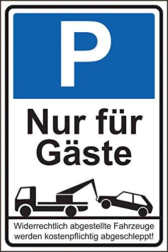 Parkverbot Parken verboten Schild Schilder -45s- Nur für Gäste 29,5cm * 20cm * 2mm, mit 4 Eckenbohrungen (3mm) inkl. 4 Schrauben