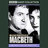 Macbeth (Dramatized): Macbeth (Dramatised)