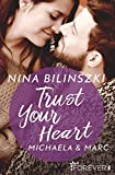 Trust Your Heart: Michaela & Marc (Philadelphia Love Storys, Band 3)