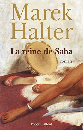 La Reine de Saba par Marek HALTER